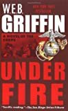 img - for Under Fire: A Novel of the Corps book / textbook / text book