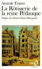 La rôtisserie de la reine Pédauque par France