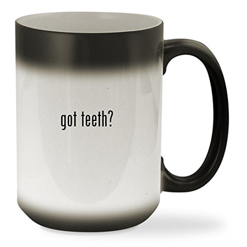 got teeth? - 15oz Black Color Changing Sturdy Ceramic Coffee Cup Mug - Teeth Veneer Bling
