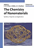 The Chemistry of Nanomaterials : Synthesis, Properties and Applications, , 3527306862