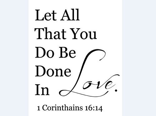 Let All That You Do Be Done in Love 1 Corinthians 16:14 Vinyl Decal, Wall, Car, Laptop - Navy Blue - 30 inch