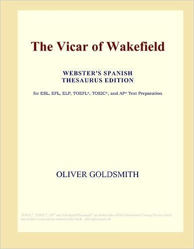 Foros ebooks gratis descargar The Vicar of Wakefield (Webster's Spanish Thesaurus Edition) (Literatura española) PDF iBook PDB