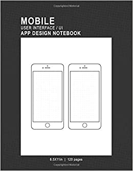 Mobile user interfaceui app design notebook 85x11in 120 pages 2 turn on 1 click ordering for this browser maxwellsz