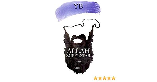 Allah superstar (Littérature Française) (French Edition): B., Y ...