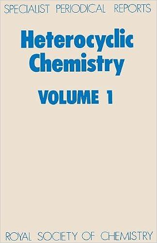 Book Heterocyclic Chemistry Volume 1: v. 1 (Specialist Periodical Reports)
