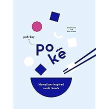 Poke: Hawaiian-Inspired Sushi Bowls