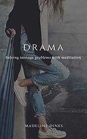 Drama: Solving teenage problems with meditation