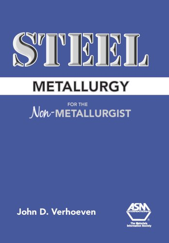 Steel Metallurgy for the Non-Metallurgist