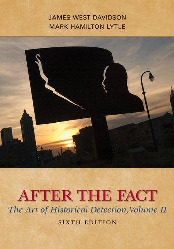 2: After the Fact: The Art of Historical Detection, Volume II