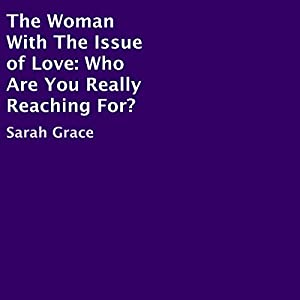 The Woman with the Issue of Love Audiobook
