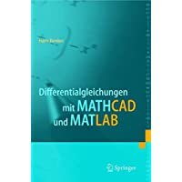Differentialgleichungen mit MATHCAD und MATLAB (German Edition)