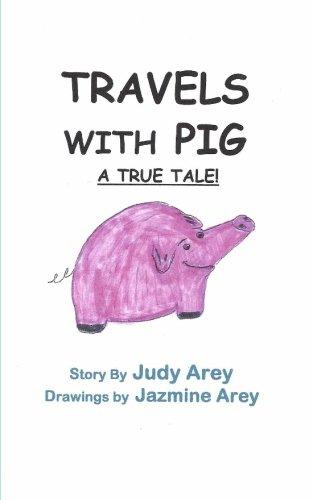 Read Online Travels With Pig: A True Tale pdf epub
