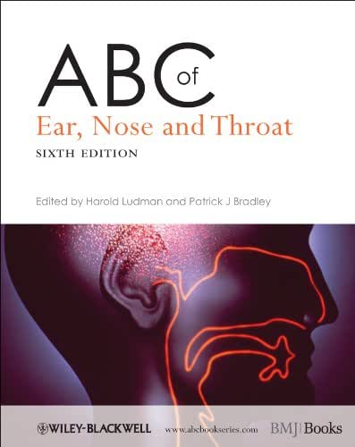 ABC of Ear, Nose and Throat (ABC Series Book 252)