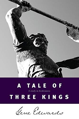 A Tale of three Kings: A Study in Brokenness