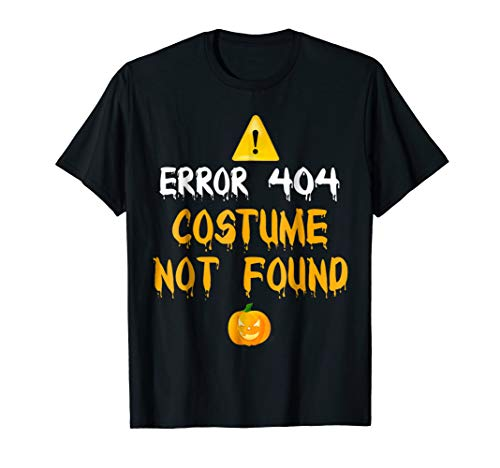 Error 404 Costume Not Found Halloween -
