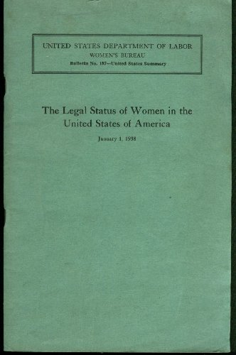 Legal Status of Women in the USA: Dept of Labor Women's Bureau Report - Usa Status