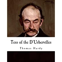 Tess of the D'Urbervilles: A Pure Woman (Thomas Hardy)