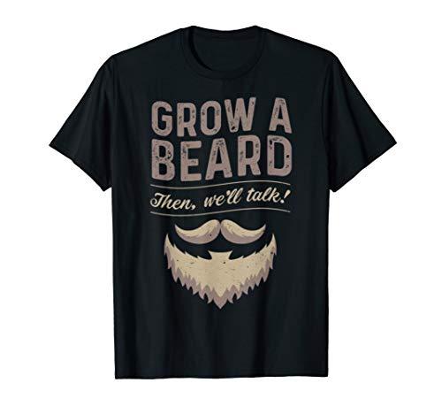 Grow A Beard Then We'll Talk Gift Gifts