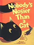 Nobody's Nosier Than a Cat, Susan Campbell Bartoletti, 0786816147