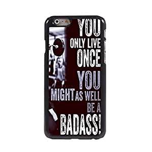 ZXSPACE You Only Live Once Design Aluminum Case for iPhone 6 , White-Pink