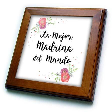 3dRose InspirationzStore - Love Series - Floral La Mejor Madrina del Mundo Spanish Best Godmother in The World - 8x8 Framed Tile (ft_312374_1) (World Framed Tile)