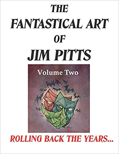 The Fantastical Art of Jim Pitts volume 2