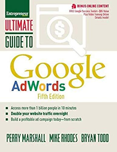 - Ultimate Guide to Google AdWords: How to Access 100 Million People in 10 Minutes