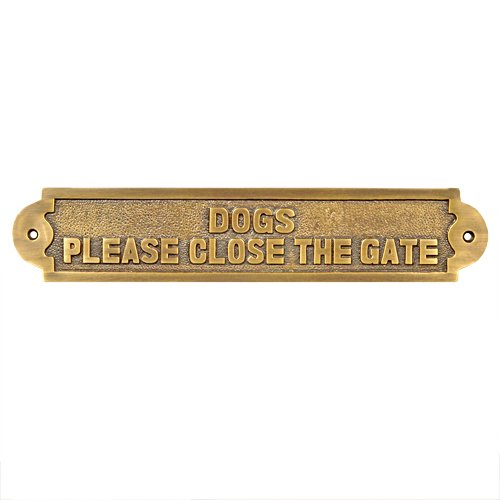 - Adonai Hardware Dogs Please Close The Gate Brass Door Sign - Antique Brass