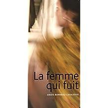 FEMME QUI FUIT (LA)