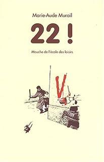 22 !, Murail, Marie-Aude