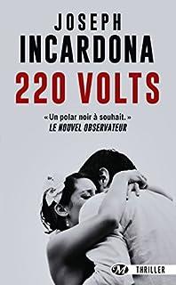 220 volts, Incardona, Joseph