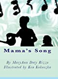 Mama's Song, MaryAnn Doty Rizzo, 0988732068