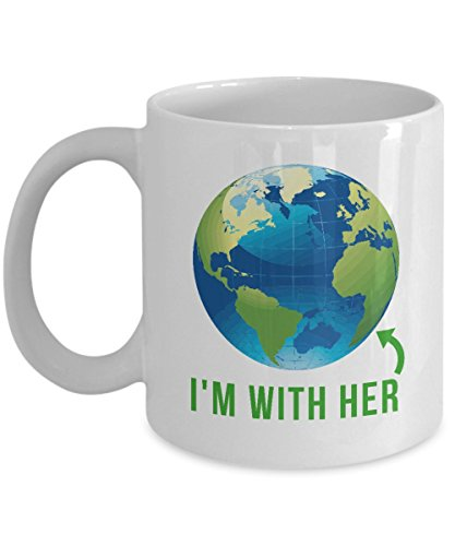 I'm With Her - Earth Day Coffee Mug 2017 Gift - Science Not Silence Climate Change