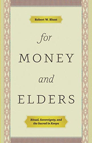 For Money and Elders: Ritual, Sovereignty, and the