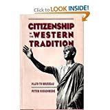 Citizenship in the Western Tradition : Plato to Rousseau, Riesenberg, Peter N., 0807820377