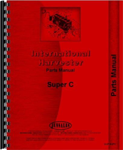 Amazon Farmall Super C Tractor Parts Manual 1951 1954 Home