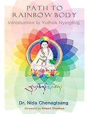 Path to Rainbow Body - Introduction to Yuthok Nyingthig