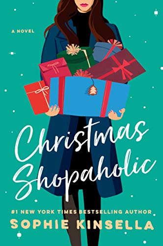 Christmas Shopaholic: A Novel by [Kinsella, Sophie]
