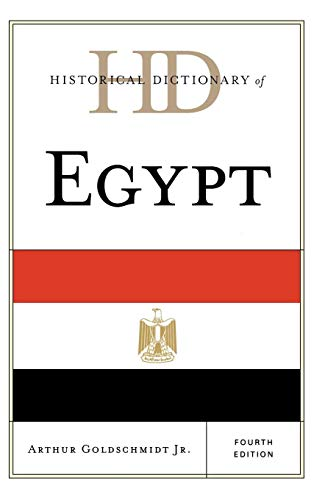 Historical Dictionary of Egypt (Historical Dictionaries of Africa) (1882 Dictionary)