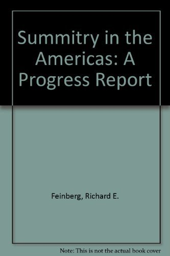 Summitry in the Americas: A Progress Report