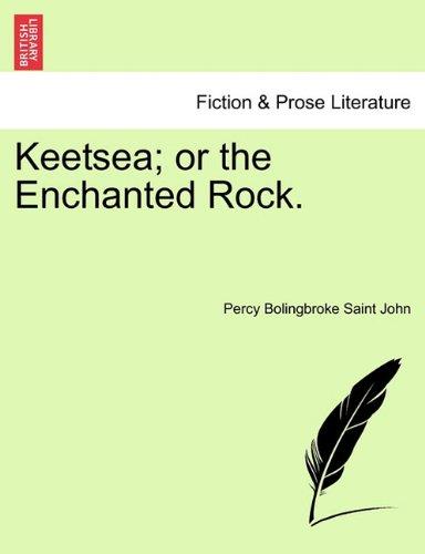 Download Keetsea; or the Enchanted Rock. pdf epub