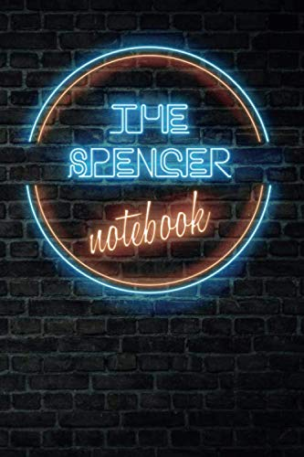 The SPENCER Notebook: Vintage Blank Ruled Personalized & Custom Neon Sign Name Dotted Notebook Journal for Boys & Men. Wall Background. Funny Desk ... Supplies, Birthday, Christmas Gift for Men. by VintageNeon Publishing