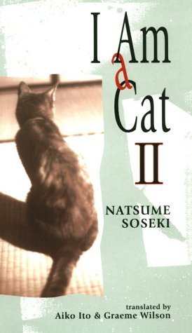 I am a Cat: v.2: Vol 2 (Tut books) by Soseki Natsume (1980-04-01)