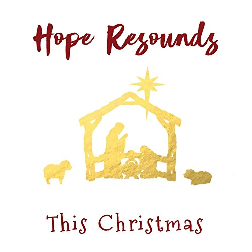 Hope Resounds - This Christmas 2017