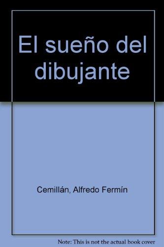 Descargar Libro El Sueño Del Dibujante ) Alfredo Fermín Cemillán