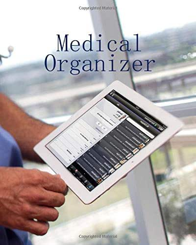 Medical Organizer: Medical Journal Keep Your Medical History In One 120 Page 8X10 Inch Book