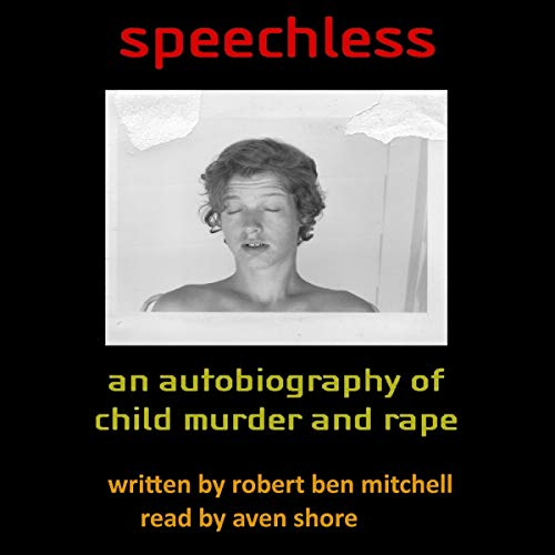 Pdf Parenting Speechless: An Autobiography of Child Murder and Rape