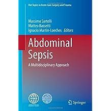 Abdominal Sepsis: A Multidisciplinary Approach