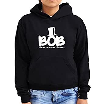 Bob the big the strong the smart Women Hoodie