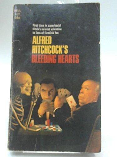 Alfred Hitchcock's Bleeding Hearts